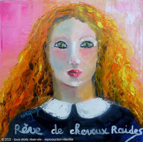 Chantal  Urquiza - Reve de cheveux raides